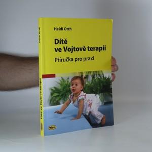 náhled knihy - Dítě ve Vojtově terapii. Příručka pro praxi