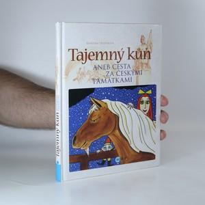 náhled knihy - Tajemný kůň, aneb, Cesta za českými památkami