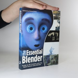 náhled knihy - The Essential Blender. Guide to 3D Creation with the Open Source suite Blender