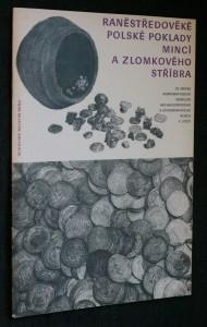 náhled knihy - Raněstředověké polské poklady mincí a zlomkového stříbra
