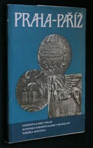 náhled knihy - Praha- Paříž. Umění a umělci na československé a francouzské medaili XX. století