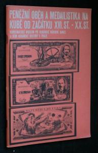 náhled knihy - Peněžní oběh a madailistika na Kubě od začátku XVI. st.- XX. st.
