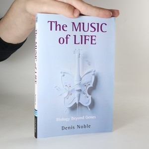 náhled knihy - The music of life. Biology beyond genes.