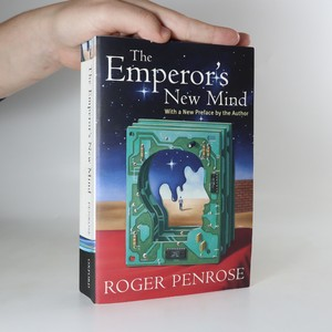 náhled knihy - The Emperor's new mind. With a New Preface by the Author