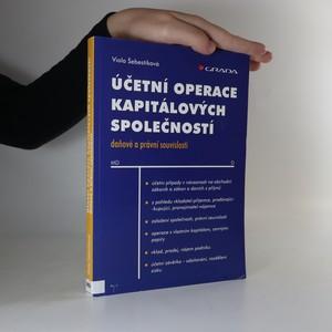 náhled knihy - Účetní operace kapitálových společností. Daňové a právní souvislosti