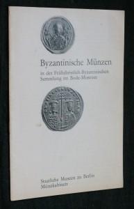 náhled knihy - Byzantinische Münzen in der Frühchristlich- Byzantinischen Sammlung im Bode- Museum