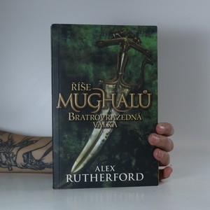 náhled knihy - Říše Mughalů. Bratrovražedná válka