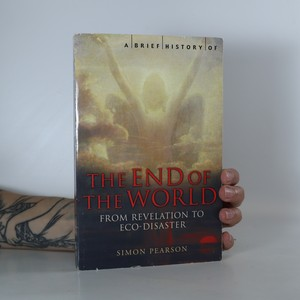 náhled knihy - A Brief History of the End of the World