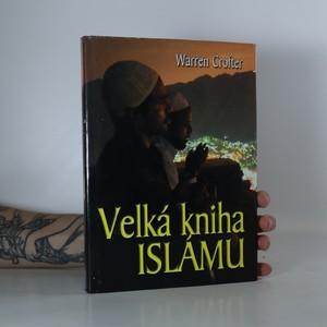 náhled knihy - Velká kniha islámu