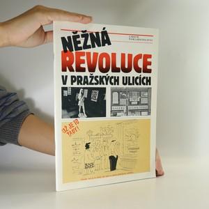 náhled knihy - Něžná revoluce v pražských ulicích
