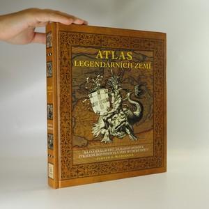 náhled knihy - Atlas legendárních zemí