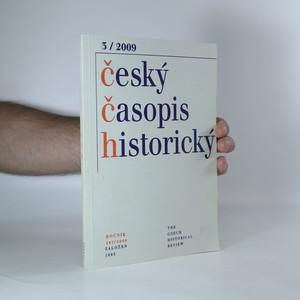 náhled knihy - Český časopis historický. 3/2009, Ročník 107