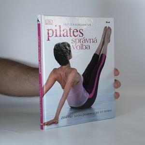 náhled knihy - Pilates - správná volba. Změňte svou postavu za 10 týdnů