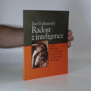 náhled knihy - Radost z inteligence, aneb, Příručka pro dočasné majitele IQ s názornými ukázkami