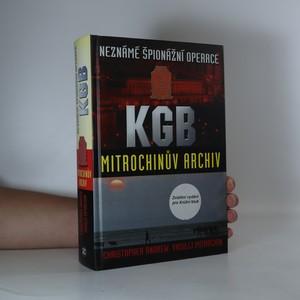 náhled knihy - Neznámé špionážní operace KGB. Mitrochinův archiv