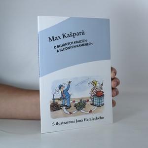 náhled knihy - O bludných kruzích a bludných kamenech