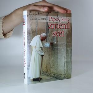 náhled knihy - Papež, který změnil svět