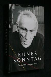 náhled knihy - Kuneš Sonntag : životní příběh z dvacátého století