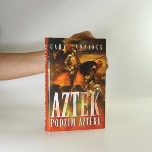 náhled knihy - Azték. Podzim Aztéků