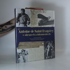náhled knihy - Antoine de Saint Exupéry v obrazech a dokumentech (zabalená kniha)