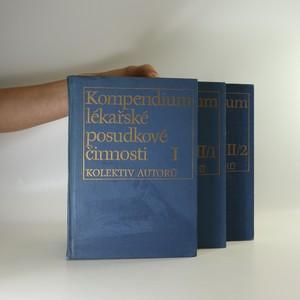 náhled knihy - Kompendium lékařské posudkové činnosti. I, II/1, II/2