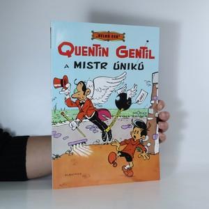 náhled knihy - Velká esa. 1, Quentin Gentil a Mistr úniků