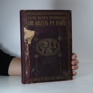 náhled knihy - Die Ärztin im Hause (poškozeno, viz stav)