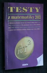 náhled knihy - Testy z matematiky 2003