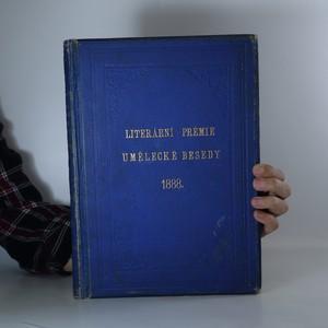 náhled knihy - Literární prémie Umělecké Besedy v Praze. Na rok 1888