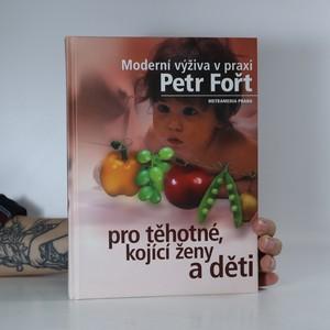 náhled knihy - Moderní výživa v praxi pro těhotné, kojící ženy a děti