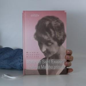 náhled knihy - Marie de Saint Exupéry. Hvězda Malého prince