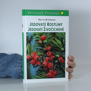 náhled knihy - Jedovaté rostliny, jedovatí živočichové
