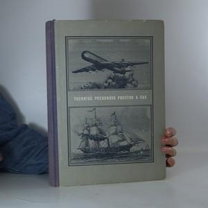 náhled knihy - Technika překonává prostor a čas