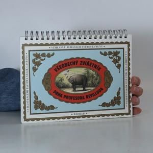 náhled knihy - Všeobecný zvířetník pana profesora Revilloda. Ilustrovaný almanach světové fauny
