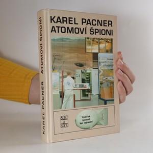náhled knihy - Atomoví špioni. Počátky vědecké špionáže a kontrašpionáže