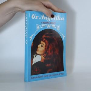 náhled knihy - Šestkrát Angelika v jediné knize