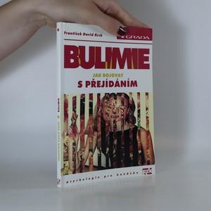 náhled knihy - Bulimie. Jak bojovat s přejídáním