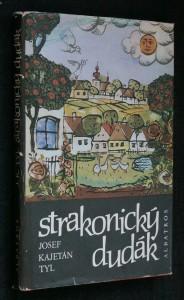 náhled knihy - Strakonický dudák : Národní báchorka se zpěvy o 3 dějstvích ve zprac. Jiřího Frejky