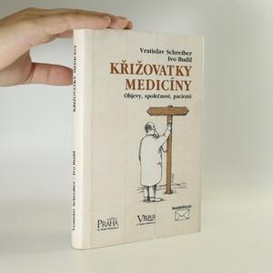 náhled knihy - Křižovatky medicíny (asi podpis autora)