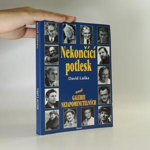 náhled knihy - Nekončící potlesk, aneb, Galerie nezapomenutelných