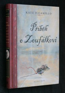 náhled knihy - Příběh o Zoufálkovi, aneb, Vyprávění o myšákovi, princezně, troše polévky a špulce niti
