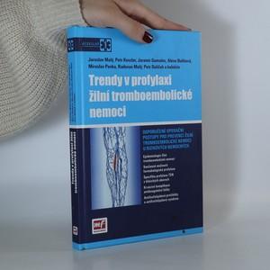 náhled knihy - Trendy v profylaxi žilní tromboembolické nemoci