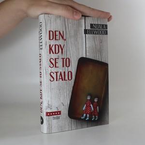náhled knihy - Den, kdy se to stalo
