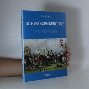 náhled knihy - Schwarzenbergové. Nic než rovné