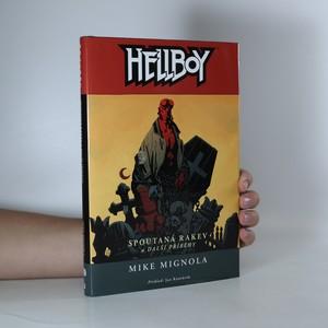náhled knihy - Hellboy. Spoutaná rakev a další příběhy