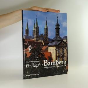 náhled knihy - Ein Tag für Bamberg. Wege durch die Traumstadt
