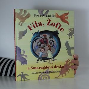 náhled knihy - Fíla, Žofie a Smaragdová deska (podepsáno autorem a ilustrátorkou)