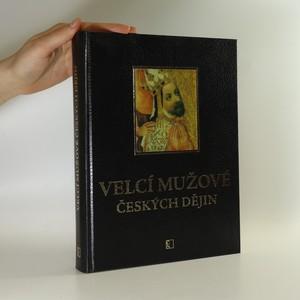 náhled knihy - Velcí mužové českých dějin