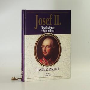 náhled knihy - Josef II. Revolucionář z boží milosti