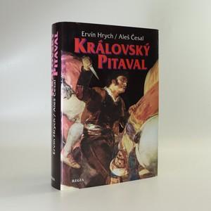 náhled knihy - Královský pitaval, aneb, Kralovraždy ve světových dějinách
